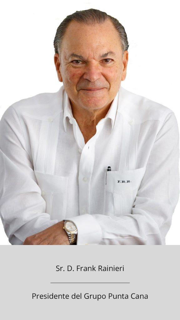 Frank Rainieri - Representante Fundación Punta Cana