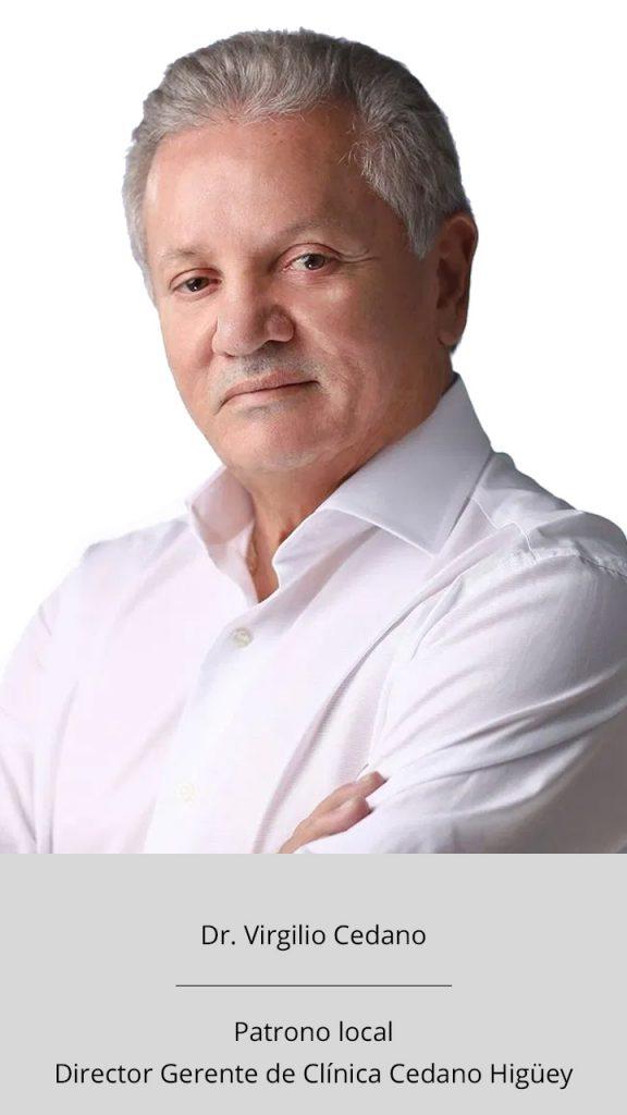Dr. Virgilio Cedano - Patrono y gerente de clínica Cedano Higüey